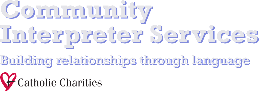 Community Interpreter Services : Building relationships through language